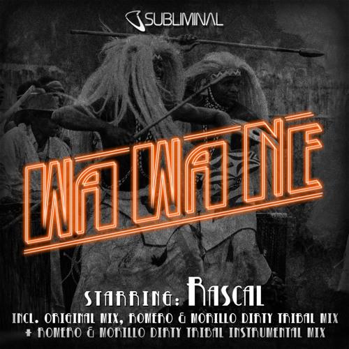 Rascal 'Wa Wa Ne' (Harry Romero & Erick Morillo Dirty Tribal Instrumental Mix)
