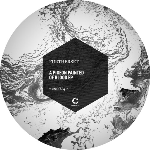 CNC014 - FURTHERSET - A PIGEON PAINTED OF BLOOD EP - preview