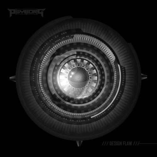 Psyborg - Design Flaw (Free Download)