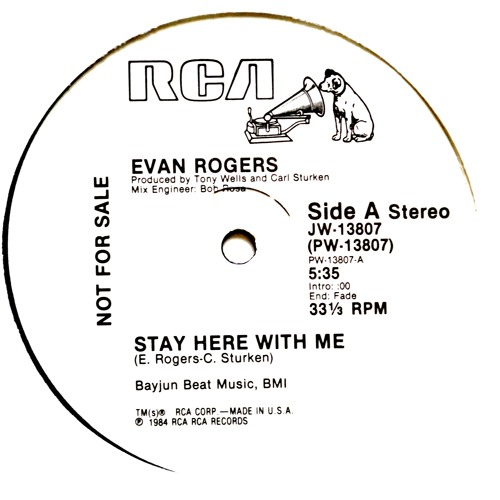 EVAN ROGERS- STAY HERE WITH ME - INSTRUMENTAL 1984 RCA