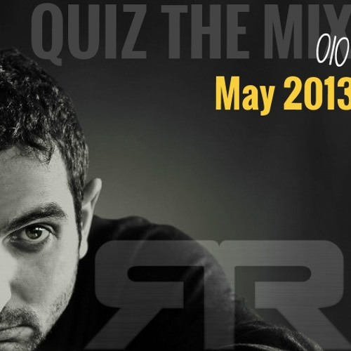 Quiz The Mix 010 - May 2013