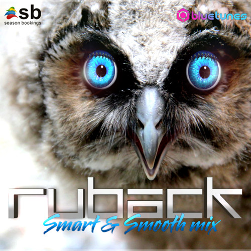 Ruback - Smart & Smooth djmix *Free Download*
