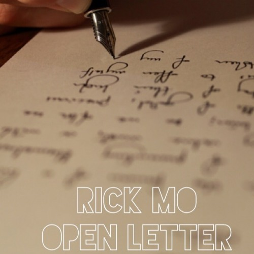 Rick Mo-Open letter freestyle