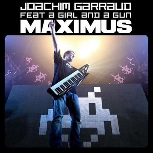 Joachim Garraud - Maximus (NAT4BOY extended mix) FREE DOWNLOAD