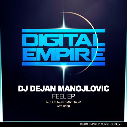 DER0041: Dj Dejan Manojlovic - Feel EP Out now & FEATURED BEATPORT !