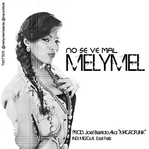 Melymel La Melmelada - No se ve mal