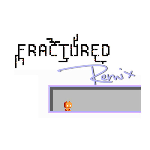 Fractured REMIX (dalbinblue)