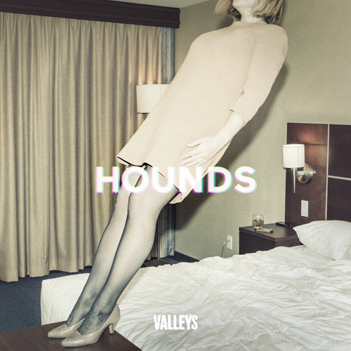 "Valleys ""Hounds (Mozart's Sister Remix)"""