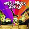 Yves Larock - Rise Up (Marco Donati '2k12' Remix)