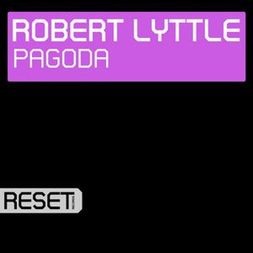 Robert Lyttle - Pagoda (Original Mix) [Spinnin Records]
