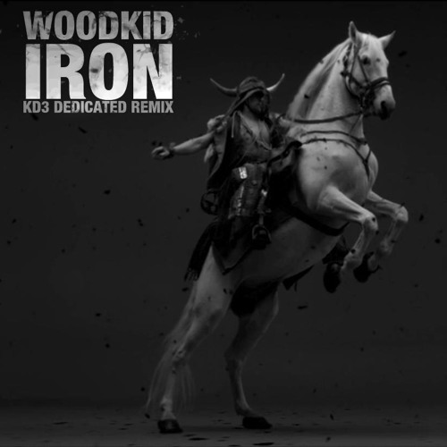 Woodkid - Iron (KD3 Dedicated Remix) [Free Download]