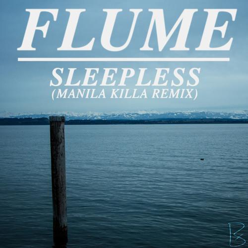 Flume Feat. Jezzabell Doran - Sleepless (Manila Killa Remix)