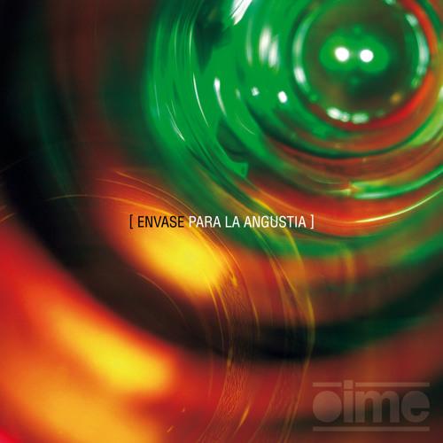 La Eternidad - Envase para la Angustia (2013)