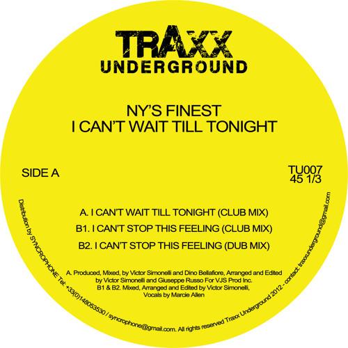 TU007 - NY's Finest - I Can't Wait Till Tonight