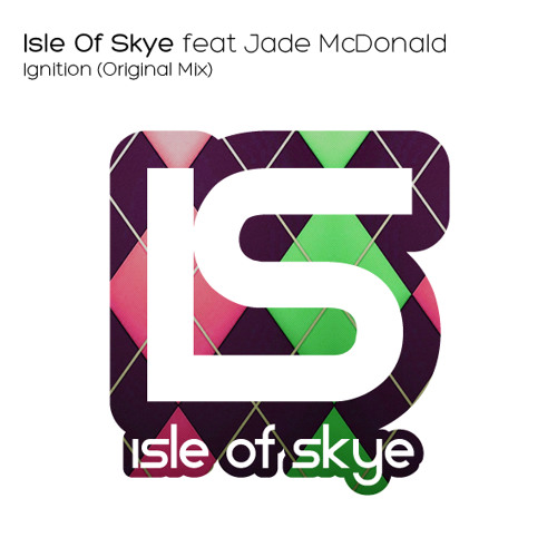 Isle Of Skye feat. Jade McDonald - Ignition (Original Mix)