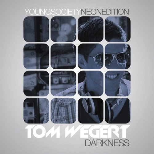Tom Wegert - Darkness EP [Young Society Records - NEON EDT.]
