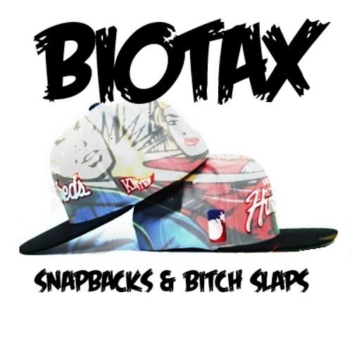 BIOTAX - Snapbacks & Bitch Slaps (Original)