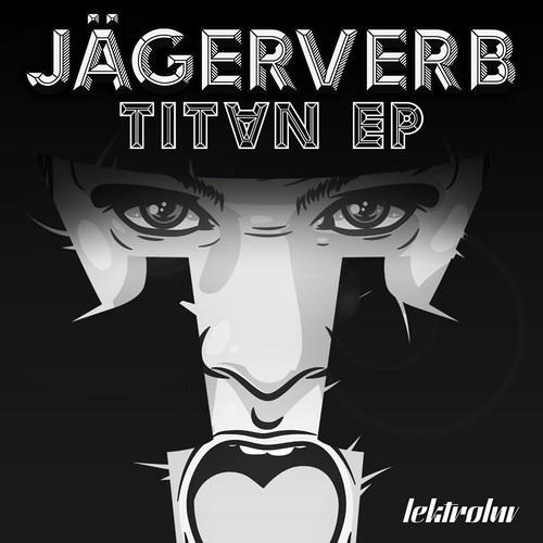 Jägerverb - Titan mixtape