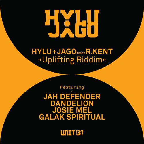 Hylu & Jago 'meet' R.Kent feat. Galak Spiritual - Uplifting