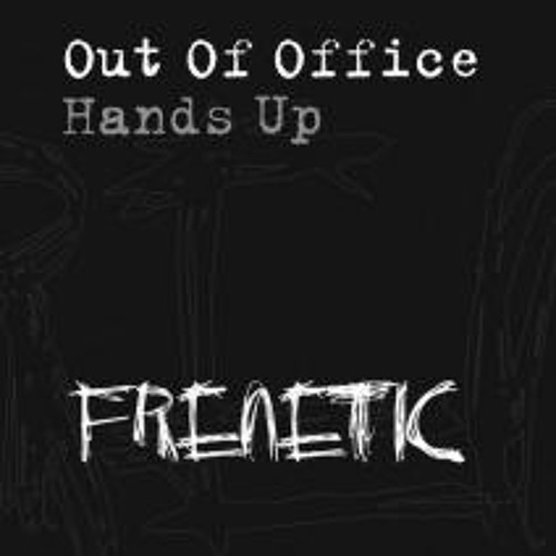Out Of Office - Hands Up- Dave Boynes Dub
