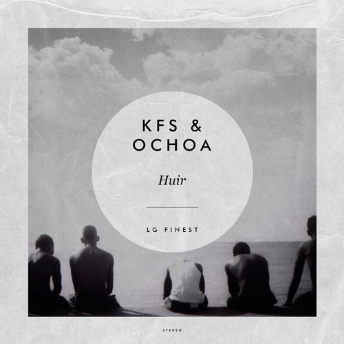 KFS & Ochoa - Huir