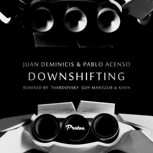 Juan Deminicis & Pablo Acenso - Downshifting (Guy Mantzur & Khen remix) - preview