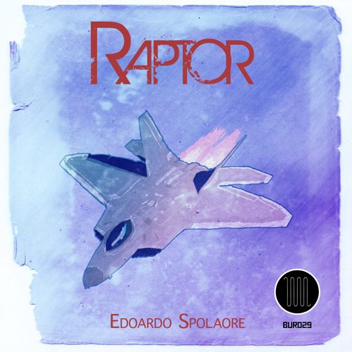Edoardo Spolaore - Raptor (original mix)[Boiler Underground Records]