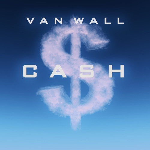 CASH by Van Wall
