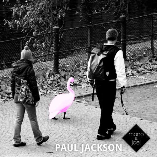 Mono&Joel | Paul Jackson (Dub Version)