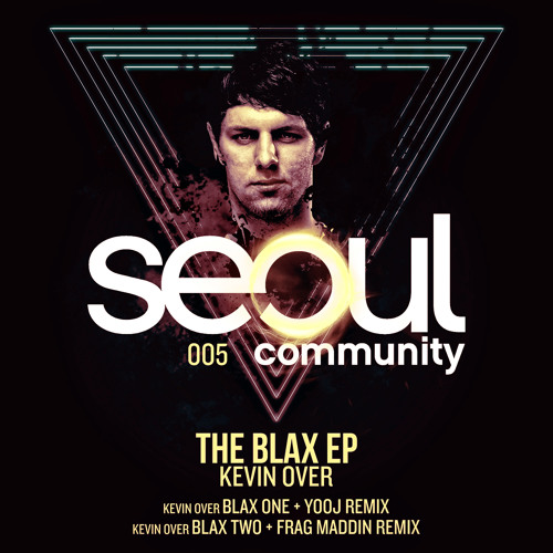 Kevin Over - Blax Two (Frag Maddin Remix)  Seoul Community 
