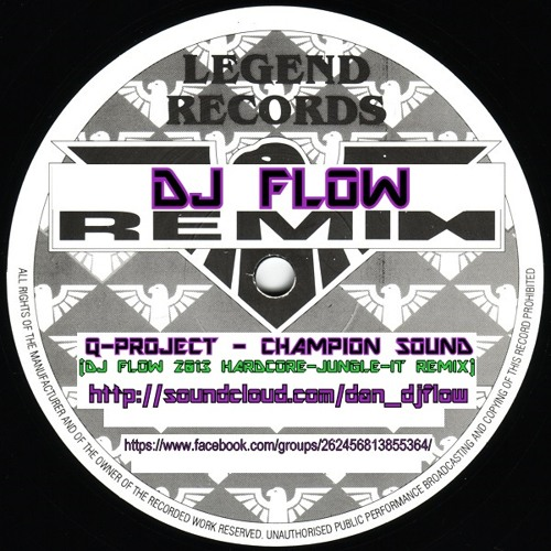 Champion Sound  - dJ fLow 2013 Hardcore-Jungle-It Remix  ***FREE 320 DOWNLOAD***
