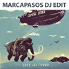 Capital Cities - Safe and Sound (Marcapasos DJ Edit)