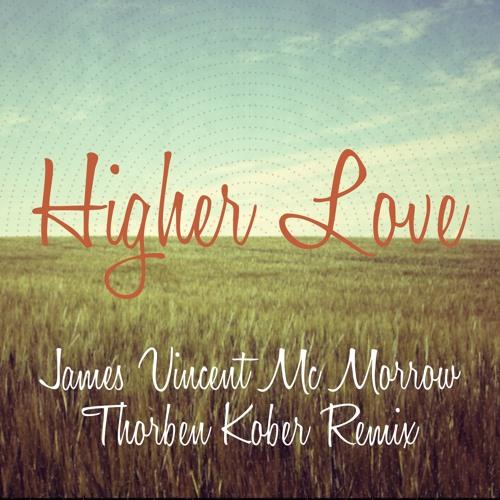 James Vincent Mc Morrow - Higher Love (Thorben Kober Remix)