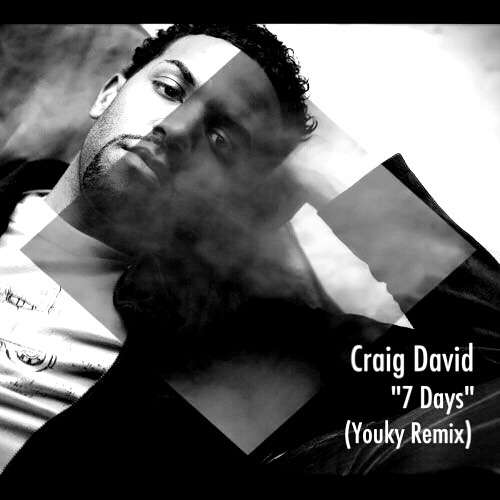 "Craig David - ""7days(Youky Bootleg)"""