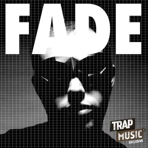 Fade by Starkey - TrapMusic.NET Exclusive