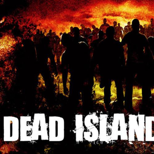 Dead Island Soundtrack Sad