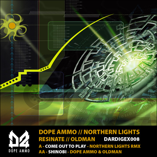 DARDIGEX008-A-DOPE AMMO & RESINATE - COME OUT TO PLAY (NORTHERN LIGHTS RMX)
