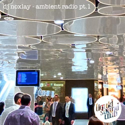 Ambient Radio Mix #1