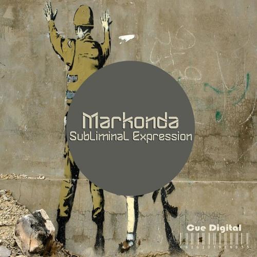 Markonda - Subliminal Expression (Original Mix) [CUE Digital]