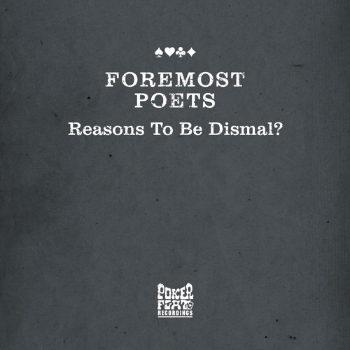 Foremost Poets - Reasons To Be Dismal? (Dixon Update)