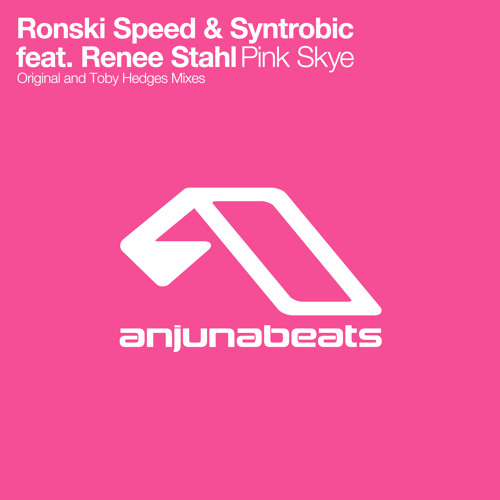 Ronski Speed & Syntrobic feat. Renee Stahl - Pink Skye (Toby Hedges Remix)