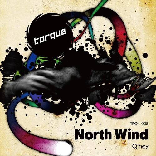 Q'Hey - North Wind (Axel Karakasis Remix)