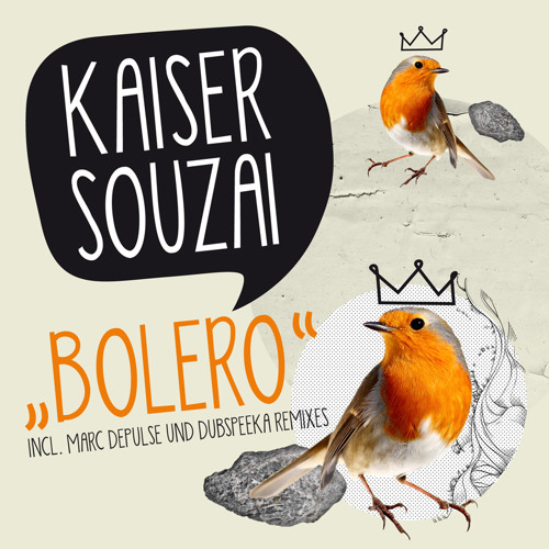 Kaiser Souzai - Bolero (Original Mix)