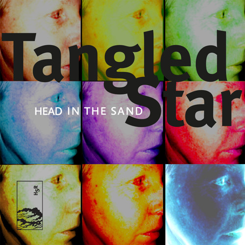Tangled Star - 'Head In The Sand'