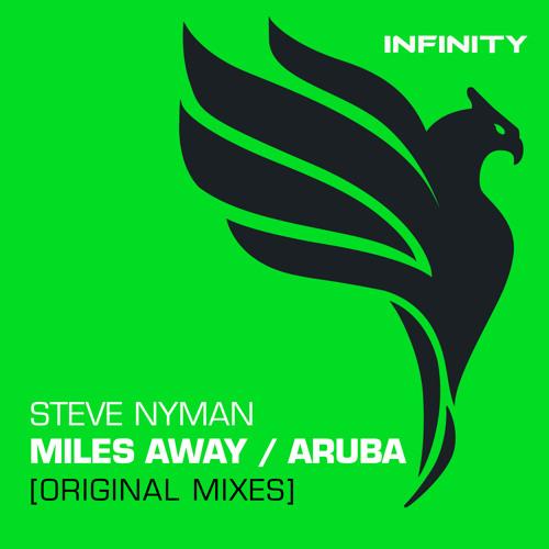 Steve Nyman - Miles Away (Original Mixes) [Preview]