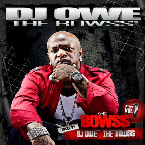 (Dj owe) THE BOWSS Vol.1 (Mixtape)