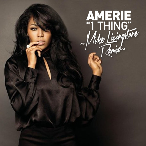 Amerie - 1 Thing ::: Mike Livingstone Drum&Bass Remix