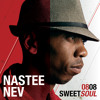 Nastee Nev - 0808 Sweetsoul (Album Preview)