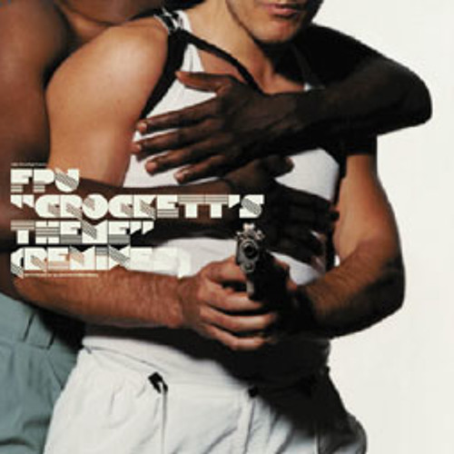 FPU - Crockett's Theme (FPU Original)