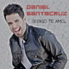 Daniel Santacruz - Si digo te amo, Bachata Urbana 2013